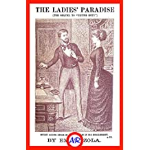 The Ladies' Paradise (Illustrated): A Realistic Novel, The Sequel to Piping Hot! (English Edition)