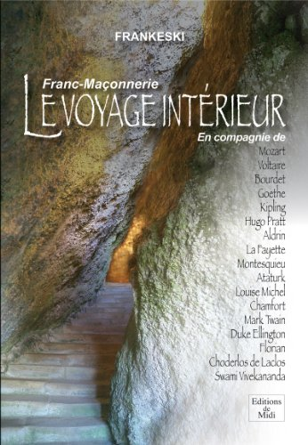 Franc-Maonnerie, le Voyage Interieur