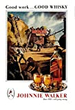 Johnnie Walker whisky good work good whisky schild aus blech, metal sign, deko schild