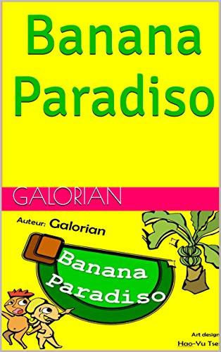 Banana Paradiso (Bi-Ble-Ba-Na-Na Book 1)