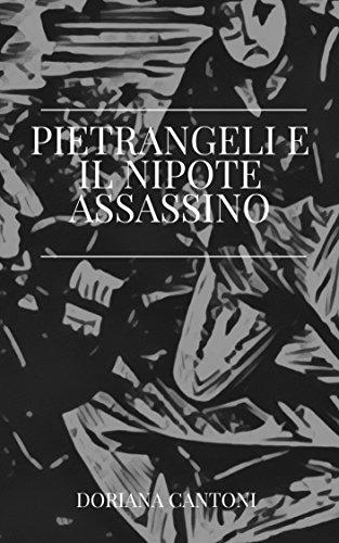 Pietrangeli e il nipote assassino