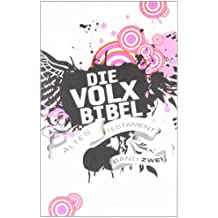 Die Volxbibel: Altes Testament Band Zwei