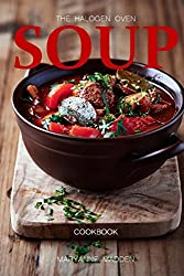 The Halogen Oven Soup Cookbook by Maryanne Madden (2014-02-08)