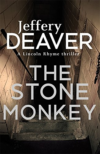the-stone-monkey-lincoln-rhyme-book-4-lincoln-rhyme-thrillers