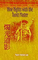 Nine Nights with the Taoist Master (English Edition)