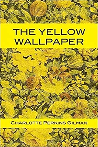 The Yellow Wallpaper English Edition Por Charlotte Perkins Gilman
