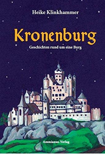 Preisvergleich Produktbild Kronenburg: Geschichten rund um eine Burg