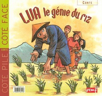 Manger bio : Lua, le génie du riz par Christian Maucler