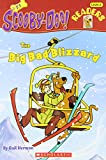The Big Bad Blizzard (Scholastic Reader Scooby Doo - Level 2 & 3)