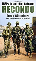 Recondo: LRRPs in 101st: LRRPs in the 101st