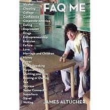 Faq Me by James Altucher (2012-09-21)