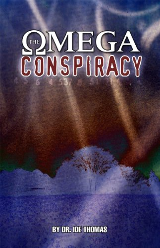 The Omega Conspiracy: Satan's Last Assault On God's Kingdom (English Edition)