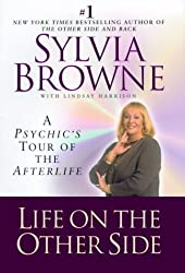 Life on the Other Side: a Psychic's Tour of the Afterlife (Wheeler Compass) by Sylvia Browne (2000-12-06)