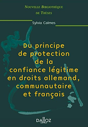 Du principe de protection de la confiance communautaire