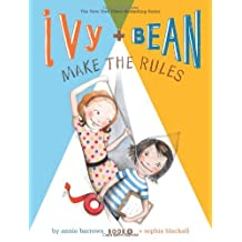 Ivy and Bean Make the Rules: Book 9 (Ivy & Bean) by Annie Barrows (2013-08-13)