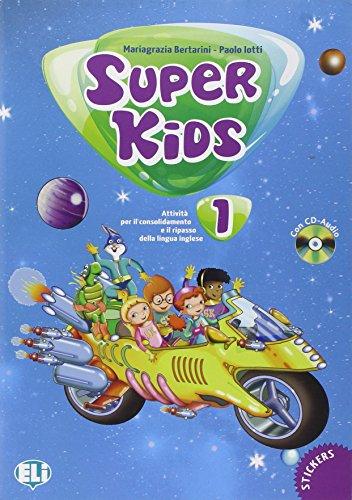 Super kids. Con CD Audio. Per la 1ª classe elementare