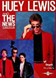 Huey Lewis and the News Songbook by Milton Okun (1985-04-03)
