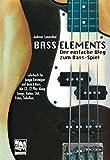 Bass-Elements: Der einfache Weg zum Bass-Spiel
