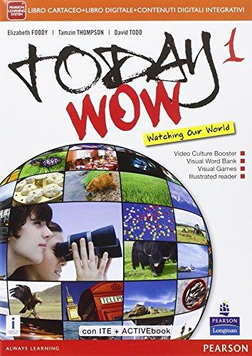 Today wow. Per la Scuola media. Con e-book. Con espansione online: 1