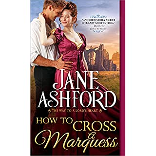 How to Cross a Marquess (Way to a Lord's Heart)