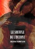 Le Souffle de L'Inconnu