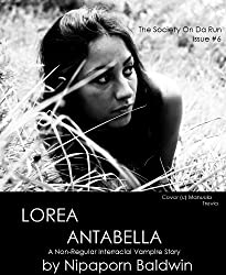 Lorea Antabella: A Non-Regular Vampire Story (The Society On Da Run Book 6) (English Edition)