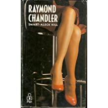 Smart-aleck Kill by Raymond Chandler (1980-05-05)