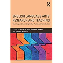 English Language Arts Research and Teaching: Revisiting and Extending Arthur Applebee's Contributions