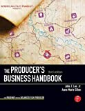 The Producer's Business Handbook (American Film Market Presents)