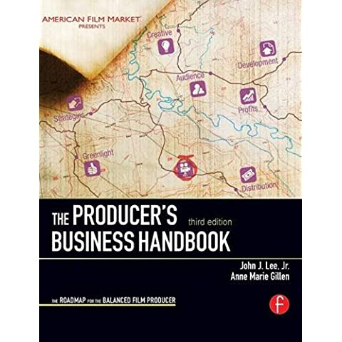 The Producer's Business Handbook: The Roadmap for the Balanced Film Producer - Video Balanced