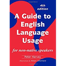 A Guide to English Language Usage: for non-native speakers