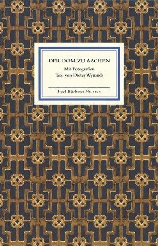 Der Dom zu Aachen: Ein Rundgang