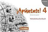 ¡Apúntate! - Ausgabe 2008: Band 4 - Vokabeltaschenbuch