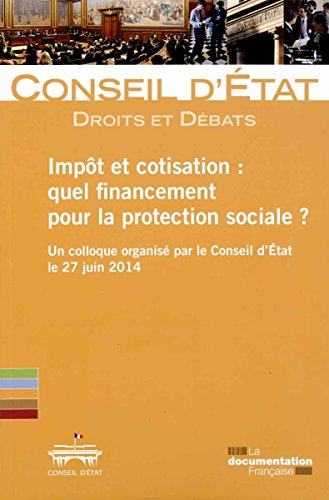 Impôt et cotisation : quel financement pour la protection sociale ?
