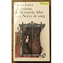 La maison de Bernarda Alba suivi de Noces de sang --Folio 1990