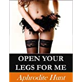 Open Your Legs for Me (The Initiation Book 1) (English Edition)