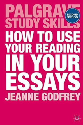 How to Use Your Reading in Your Essays (Palgrave Study Skills) por Jeanne Godfrey