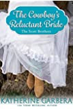 The Cowboy's Reluctant Bride (The Scott Brothers of Montana Book 3) (English Edition)