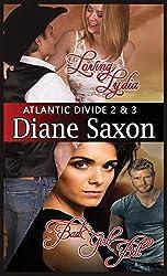 Loving Lydia and Bad Girl Bill: Atlantic Divide books 2 and 3