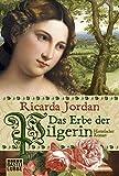 Das Erbe der Pilgerin: Historischer Roman bei Amazon kaufen