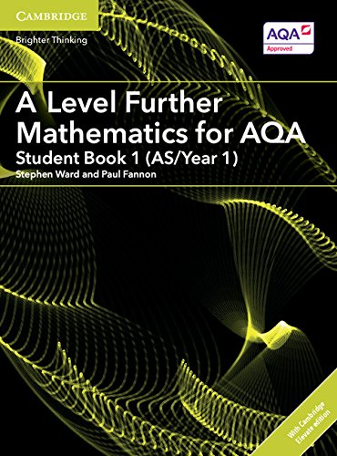 A Level Further Mathematics for AQA Student Book 1 (AS/Year 1) with Cambridge Elevate Edition (2 Years) (AS/A Level Further Mathematics AQA)