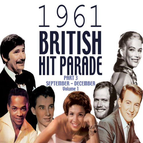 The 1961 British Hit Parade Pa...