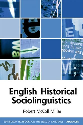 English Historical Sociolinguistics (Edinburgh Textbooks on the English Language - Advanced)