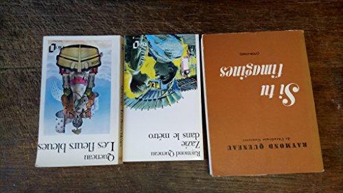 Lot 3 livres de Raymond Queneau : Si tu t'imagines 1920-1948 - Zazie dans le métro - Les fleurs bleues - par Raymond Queneau