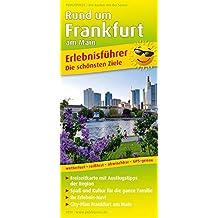 Rund um Frankfurt am Main: Erlebnisführer mit Informationen zu Freizeiteinrichtungen auf der Kartenrückseite, wetterfest, reißfest, GPS-genau. 1:150 000 (Erlebnisführer / EF)