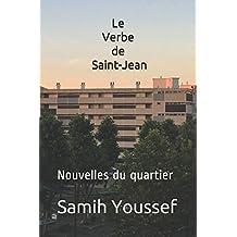 Le Verbe de Saint-Jean: Nouvelles du quartier.