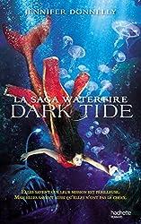 La Saga waterfire - Tome 3 - Dark Tide