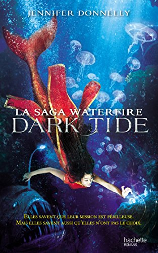 la-saga-waterfire-tome-3-dark-tide