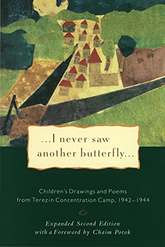 I Never Saw Another Butterfly: Children's Drawings and Poems from Terezin Concentration Camp, 1942-1944 por Hana Volavkova