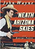 Neath the Arizona Skies [USA] [DVD]